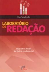 LABORATORIO DE REDACAO PARA SERIES INICIAIS DO ENSINO FUNDAMENTAL