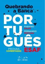 QUEBRANDO A BANCA PORTUGUES - ESAF - PROVAS COMENTADAS