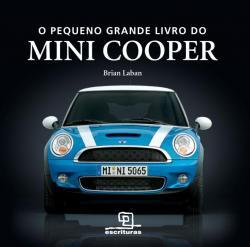 PEQUENO GRANDE LIVRO DO MINI COOPER, O