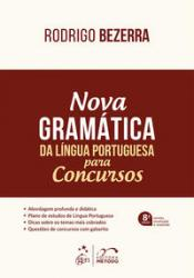 NOVA GRAMATICA DA LINGUA PORTUGUESA PARA CONCURSOS - 8a ED 2017