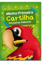 MINHA PRIMEIRA CARTILHA - PRIMEIRAS PALAVRAS