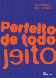 PERFEITO DE TODO JEITO