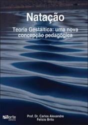 NATACAO - TEORIA GESTALTICA - UMA NOVA CONCEPCAO PEDAGOGICA