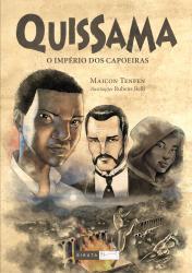 QUISSAMA - VOL 1 - O IMPERIO DOS CAPOEIRAS