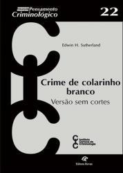 CRIME DE COLARINHO BRANCO - VERSAO SEM CORTES
