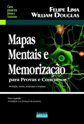 MAPAS MENTAIS E MEMORIZACAO PARA PROVAS E CONCURSOS - 5a ED - 2017