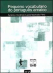 PEQUENO VOCABULARIO DO PORTUGUES ARCAICO