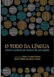 TODO DA LINGUA, O - TEORIA E PRATICA DO ENSINO DE PORTUGUES