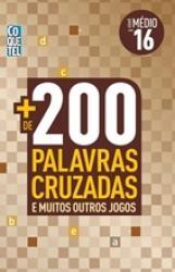 MAIS DE 200 PALAVRAS CRUZADAS - MEDIO - LIVRO 16