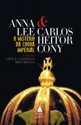 CAROL E O HOMEM DO TERNO BRANCO - VOL 2 - O MISTERIO DA COROA IMPERIAL