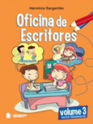 OFICINA DE ESCRITORES - 3 ANO - ENSINO FUNDAMENTAL I
