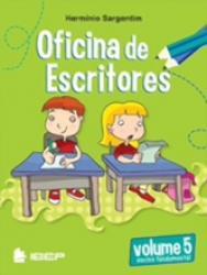 OFICINA DE ESCRITORES - 5 ANO - ENSINO FUNDAMENTAL I