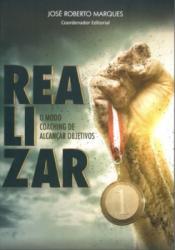 REALIZAR - O MODO COACHING DE ALCANCAR OBJETIVOS