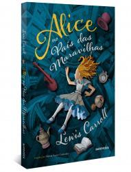 ALICE NO PAIS DAS MARAVILHAS - VERSAO INTEGRAL, SEM ADAPTACAO