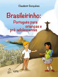 BRASILEIRINHO - PORTUGUES PARA CRIANCAS E PRE-ADOLESCENTES