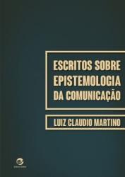 ESCRITOS SOBRE EPISTEMOLOGIA DA COMUNICACAO
