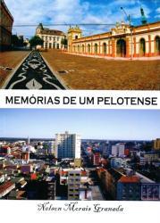 MEMORIAS DE UM PELOTENSE