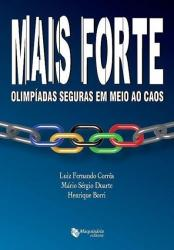MAIS FORTE - OLIMPIADAS EM MEIO AO CAOS