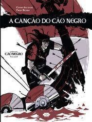 CONTOS DO CAO NEGRO - VOL 2 - A CANCAO DO CAO NEGRO