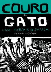 COURO DE GATO - UMA HISTORIA DO SAMBA