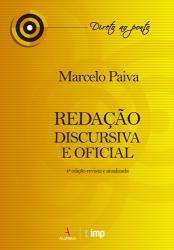 REDACAO DISCURSIVA E OFICIAL - 4a ED - 2017