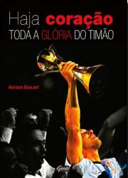 HAJA CORACAO - TODA A GLORIA DO TIMAO