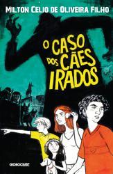 CASO DOS CAES IRADOS, O
