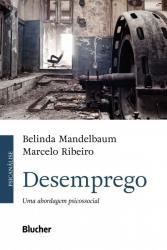 DESEMPREGO - UMA ABORDAGEM PSICOSSOCIAL
