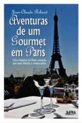 AVENTURAS DE UM GOURMET EM PARIS