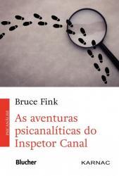 AVENTURAS PSICANALITICAS DO INSPETOR CANAL, AS