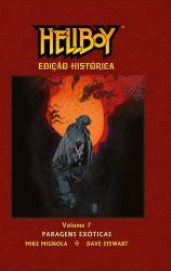 HELLBOY EDICAO HISTORICA - VOL 7 - PARAGENS EXOTICAS
