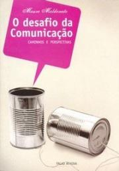DESAFIO DA COMUNICACAO, O