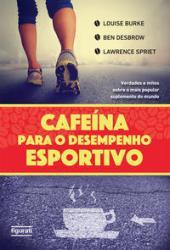 CAFEINA PARA O DESEMPENHO ESPORTIVO