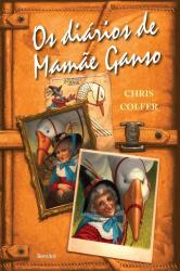 DIARIOS DE MAMAE GANSO, OS