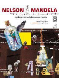 NELSON MANDELA - O PRISIONEIRO MAIS FAMOSO DO MUNDO