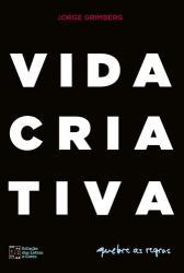 VIDA CRIATIVA - QUEBRE AS REGRAS