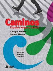 CAMINOS - ESPANOL - LENGUA Y CULTURA - VOL UNICO - ENSINO MEDIO INTEGRADO