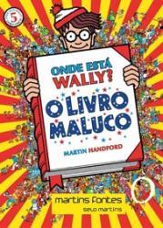 ONDE ESTA WALLY? - MINI 5 - O LIVRO MALUCO