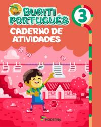 PROJETO BURITI - PORTUGUES 3 ANO - CADERNO DE ATIVIDADES - 4a ED - 2017