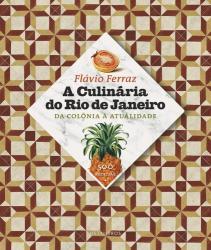CULINARIA DO RIO DE JANEIRO, A.