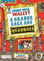 ONDE ESTA WALLY? A GRANDE CACA AOS QUADROS