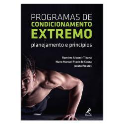 PROGRAMAS DE CONDICIONAMENTO EXTREMO - PLANEJAMENTO E PRINCIPIOS