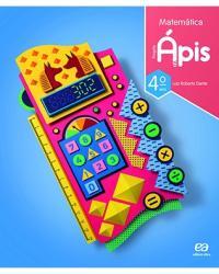 PROJETO APIS - MATEMATICA - 4 ANO - 3a ED - 2019