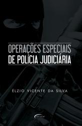 OPERACOES ESPECIAIS DE POLICIA JUDICIARIA