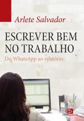ESCREVER BEM NO TRABALHO - DO WATZAP AO RELATORIO