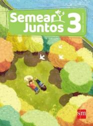 SEMEAR JUNTOS - 3 ANO - 2017