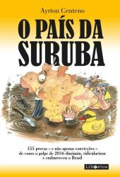 PAIS DA SURUBA, O
