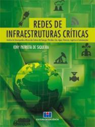 REDES DE INFRAESTRUTURAS CRITICAS - 1a ED - 2014
