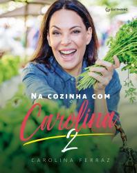 NA COZINHA COM CAROLINA 2