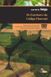 ESTERTORES DO CODIGO FLORESTAL - 1a ED - 2013
